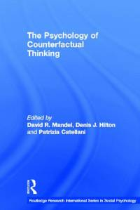 the-psychology-of-counterfactual-thinking